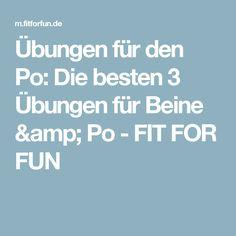 Übungen für den Po:  Die besten 3 Übungen für Beine & Po - FIT FOR FUN