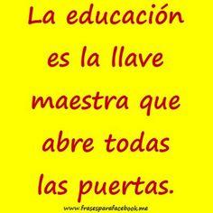 Frases Bonitas: La Educacion