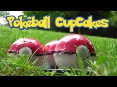 REAL LIFE POKéBALLS cupcakes – Broadcasting food recipes all over the world!