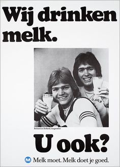 "Bolland en Bolland, zangerduo U ook? M Melk moet."" A Dutch campaign trying to convice us that everybody should drink milk. Not a very good idea Vintage Advertisements, Vintage Ads, Vintage Posters, Social Environment, Best Ads, Vintage Pictures, Fabric Painting, Netherlands, Holland"