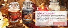 tante spezie e tanti profumi....favolose queste yankee candle