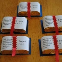 Miniature Candy Bar Scriptures – easy enough to figure out, though I would use a different Bible verse (I'm not Mormon), wrap each 'nugget bar' separately and use a thinner ribbon.