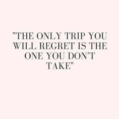 Top 100 adventure quotes photos The only trip you will regret is the one you don't take.👌💫 wanderlustwednesday #gypsyquote #wildheart #gypsystyle #luvgypsy #gypsyfashion #travel #travelbug #wanderlust #travelquotes #wanderlustquotes #vacationtime #letsgoeverywhere #ilovetravel #traveldeeper #travellove #travelstyle #travelinspiredtshirts #tshirt #travelfashion #inspiredbytravel...