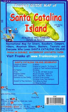 Side 1 shows Frankos Map of Santa Catalina Island featuring the most amazing, beautiful and perfectly accurate shaded relief of the Island, with its surrounding waters depicted in descending hues of o