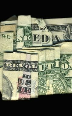 Hidden Messages on Dollar Bills by Dan Tague > We Need A Revolution Adbusters Magazine, New Orleans, Graffiti, Plakat Design, Money Talks, We Need, Oeuvre D'art, Crafts To Make, Clever