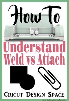 Cricut Design Space Weld vs Attach | How to weld in Cricut Design Space | How to Attach in Cricut Design Space