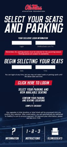 Ole Miss - Football seat selection to change or upgrade seats/parking with log-in info and date/time of selection.