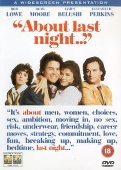 About Last Night... (1986) by Edward Zwick