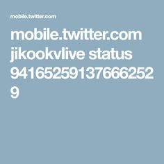 mobile.twitter.com jikookvIive status 941652591376662529