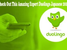 Check Out This Amazing Expert Duolingo Japanese 2019