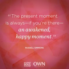 Knowing the importance of stillness, we can practice living in the present moment. How will you strive to focus on those happy moments?