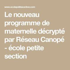 Le nouveau programme de maternelle décrypté par Réseau Canopé - école petite section