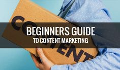 The Beginner's Guide to Content Marketing for Business