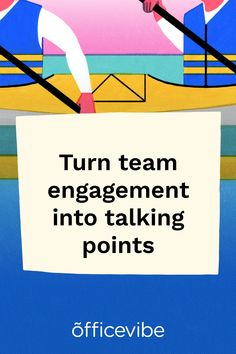 Connect with employees on team engagement during 1-on-1s.