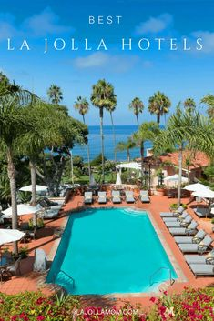 Find out which best La Jolla hotels to book on your next San Diego vacation.