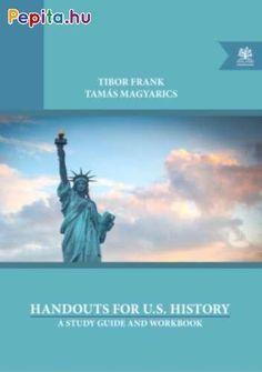 Frank Tibor és Magyarics Tamás először 1995-ben, majd 1999-ben kiadott angol nyelvű tankönyve közel tíz év után újra megjelenik. A harmadik, javított, bővített kiadás öt újabb fejezetet tartalmaz, amelyek az elmúlt évek történéseivel egészítik ki a hiánypótló kiadványt.  A kötet az Amerikai Egyesült Államok történelmét és annak sok kultúrájú társadalmát mutatja be kezdetektől napjainkig; a világhatalmat és azt, hogy miként befolyásolta a föld többi országának történelmét. A nagy tudású… Us History, Study, Products, Culture, Studio, Studying, Research, American History, Gadget