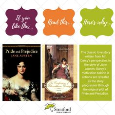 If you like this, read this, here's why! From a number of SPL staff who have a love for Pride and Prejudice by Jane Austen.
