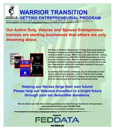 Support our efforts to empower transitioning veterans and spouses to create their own businesses.  www.warriortransition.com