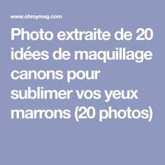 Photo extraite de 20 idées de maquillage canons pour sublimer vos yeux marrons (20 photos)