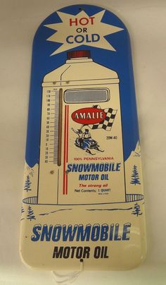 """Amalie Motor Oil Antique Thermometer (Old Vintage Snowmobile Oil Advertising Sign, """"Hot or Cold, The Strong Oil"""", """"100% Pennsylvania"""")"""