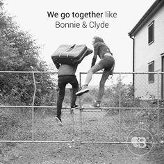 #bonnie&clyde #rebel #behappy #freedom #friendship #love #life #struggle #findyourself #friends #breakupbuddy #bub #adventure