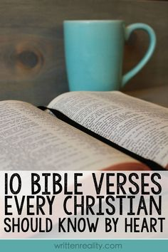 Need to hear from God? Through Scripture, God is speaking. 10 Bible Verses Every Christian Should Know by Heart