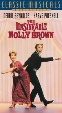 The Unsinkable Molly Brown (1964) starring Debbie Reynolds and Harve Presnell