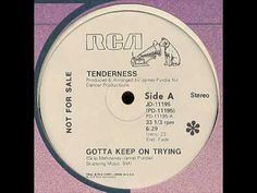 "Tenderness - Gotta Keep On Trying / #disco / 7"" / 60$"