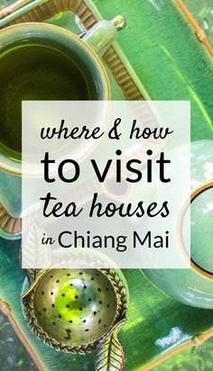 Best Tea Houses in Chiang Mai, #Thailand. Click here to find out more!