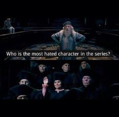 Ahaha! I love how nearly every Harry Potter fan has this mutual hatred for Umbridge. It's glorious!