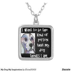 My Dog My Inspiration Silver Plated Necklace