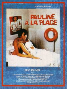 aheadbyecho1: Pauline a la Plage (Pauline At The Beach) (1983) d. Eric Rohmer (poster from France)