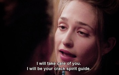 """I will take care of you. I will be your cracking spirit guide."" Jessa to Shoshanna when she accidentally does crack"