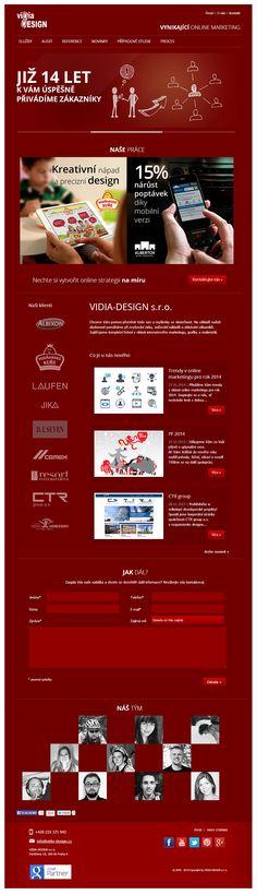 www.vidia-design.cz Vytvořili jsme si nové vlastní stránky: přehledná struktura relevantních informací, moderní webdesign.  Kovářova kobyla tedy dostala pořádné kanady!  We have created our brand new websites: modern webdesign and clear structure of relevant information.