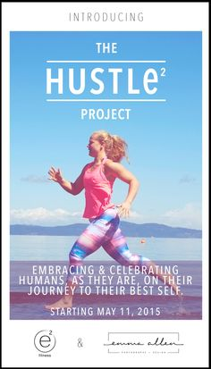 Promo Poster for 'The Hustle Project' Emma Allen, Best Self, Hustle, Journey, Celebrities, Fitness, Projects, Movie Posters, Photography
