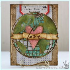 Special Delivery by Tammy Tutterow - Scrapbook.com- beautiful mixed media world and heart card.