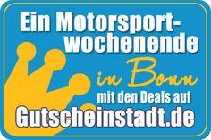 Mit Glück günstiger zum #Motorsport #Wochenende in #Bonn mit #Gutscheinstadt