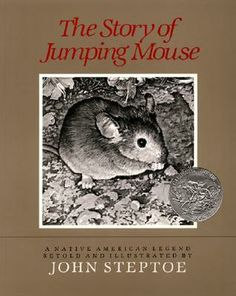 """""""The Story of Jumping Mouse"""" - John Steptoe  (1984, Picture Books)"""