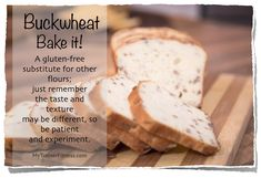 Bake It: A gluten-free substitute for other flours; just remember the taste and texture may be different, so be patient and experiment. As always, you can find lots of recipes online, so go with the healthier options. Buckwheat Gluten Free, Gluten Free Grains, Gluten Free Recipes, Vegetarian Recipes, Healthy Recipes, Trainer Fitness, Healthy Options, Experiment, Free Food