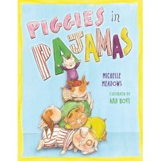 """Read """"Piggies in Pajamas with audio recording"""" by Michelle Meadows available from Rakuten Kobo. The spirited oinkers from Piggies in the Kitchen are back—and they won't go to sleep! After Mama has put her kids to bed. Pj Day, Teacher Books, Pajama Party, Kids Events, Story Time, Kids And Parenting, How To Fall Asleep, Childrens Books, Gifts For Kids"""
