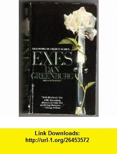 Exes (9780821736241) Dan Greenburg , ISBN-10: 0821736248  , ISBN-13: 978-0821736241 ,  , tutorials , pdf , ebook , torrent , downloads , rapidshare , filesonic , hotfile , megaupload , fileserve