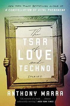 The Tsar of Love and Techno: Stories by Anthony Marra http://www.amazon.com/dp/0770436455/ref=cm_sw_r_pi_dp_vbXsxb103P37E
