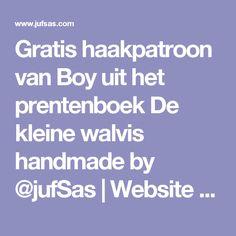 Gratis haakpatroon van Boy uit het prentenboek De kleine walvis handmade by @jufSas | Website en blog van juf Sas
