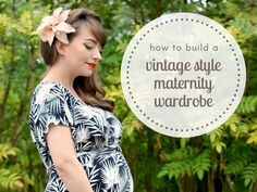 How to build a vintage style maternity wardrobe Budget Fashion, Cheap Fashion, Retro Fashion, Vintage Fashion, Fashion Tips, Pregnancy Wardrobe, Maternity Wardrobe, Maternity Fashion, Maternity Style