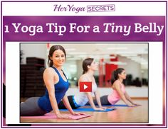 Tips for a tiny Belly Her Yoga Secrets   TO GET ONE : click here :http://8b607c3ixc2mnzgxp5e33i-y5k.hop.clickbank.net/?tid=TIPS+FOR+A+TINY+BELLY Tips For A Tiny Belly Young Body Reboot The Yoga Burn system is composed of a series of videos that you can instantly access upon purchase.   #Tips For A Tiny Belly
