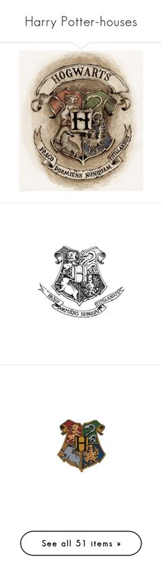 """""""Harry Potter-houses"""" by argboo on Polyvore featuring harry potter, fillers, hogwarts, backgrounds, drawings, doodle, quotes, text, phrase and saying"""
