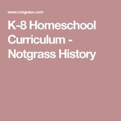 K-8 Homeschool Curriculum - Notgrass History