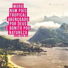 #mensagenscomamor #JorgeBenJor #frases #músicas #Brasil #paístropical