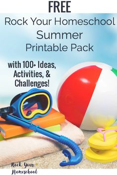Get your FREE Rock Your Homeschool Summer Fun Printable Pack!  Filled with 100+ ideas, activities, & challenges to help you make time for fun this summer.