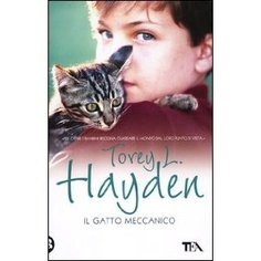Il gatto meccanico: Amazon.it: Torey L. Hayden, E. Campominosi: Libri